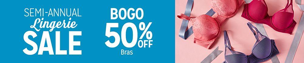 Semi-Annual Lingerie Sale BOGO 50% off bras