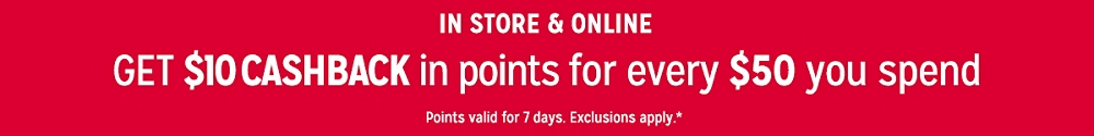 Get $10 CASHBACK in points for every $50 you spend