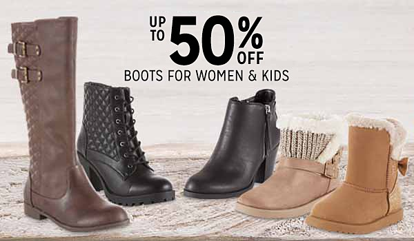 Up to 50% off women's and kids' boots