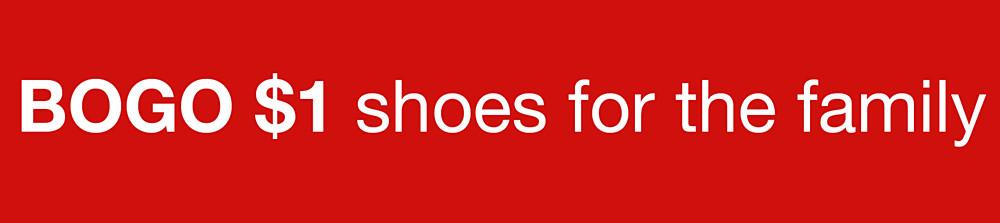 Buy&#x20&#x3b;one&#x20&#x3b;pair,&#x20&#x3b;get&#x20&#x3b;one&#x20&#x3b;for&#x20&#x3b;&#x24&#x3b;1&#x20&#x3b;on&#x20&#x3b;shoes&#x20&#x3b;for&#x20&#x3b;the&#x20&#x3b;family