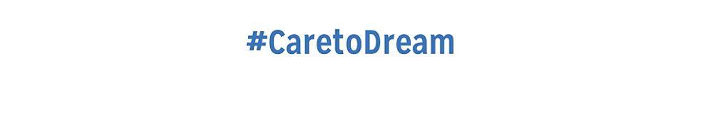 Care to Dream
