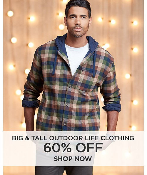 60% off Big & Tall Outdoor Life Clothing. Shop Now