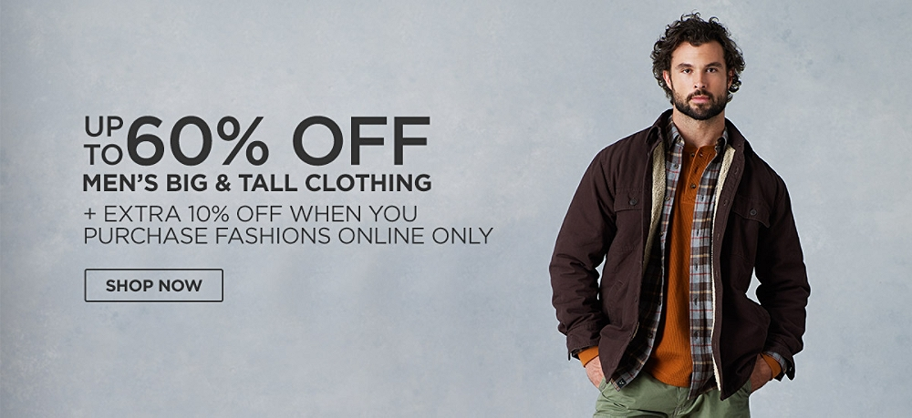 Up to 60% off Men's Big & Tall Clothing + Extra 10% off when you buy online