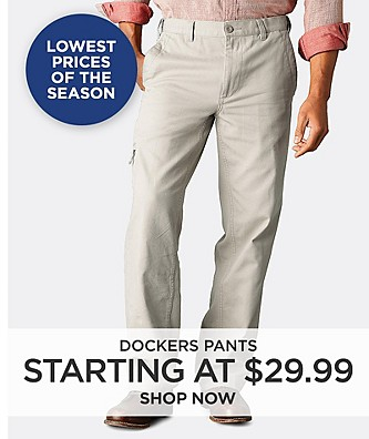 Lowest Prices of the Season | Dockers Pants starting at $29.99