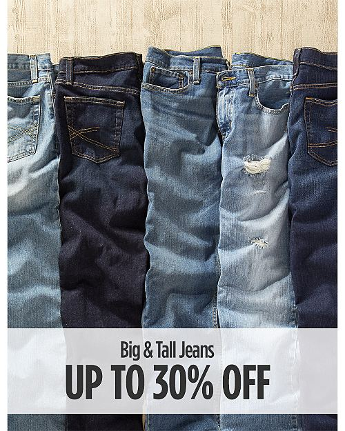 Up to 30% off Big & Tall Jeans
