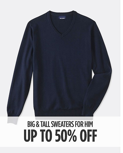 Up to 50% off Big & Tall Sweaters. Shop now