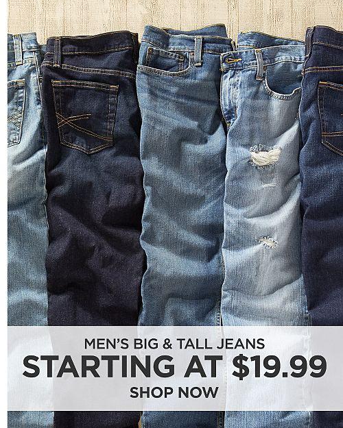 Men's big & tall denim starting at $19.99. Shop now