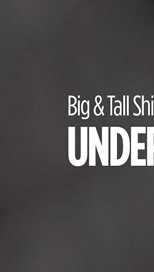 Big & Tall Shirts Under $15