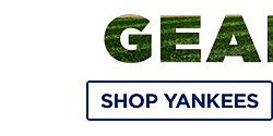 Gear, Here! Show your fan status in fresh MLB team attire! Shop Yankees