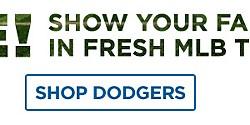 Gear, Here! Show your fan status in fresh MLB team attire! Shop Dodgers