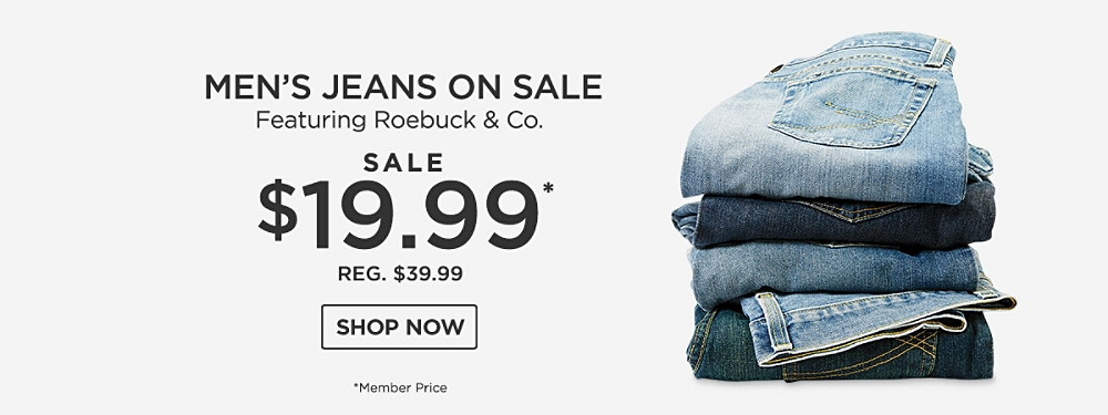 Men's Jeans on Sale featuring Roebuck & Co. Jeans Starting at $19.99*, reg. $39.99. *Member Price