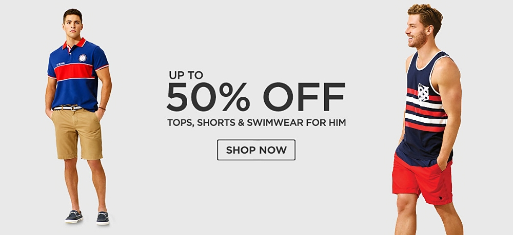 Up to 50% off Tops, shorts and swimwear for him