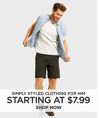 Simply Styled clothing for him starting at $7.99