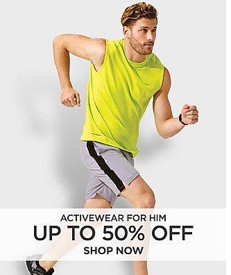 Up to 50% off Activewear for him. Shop Now