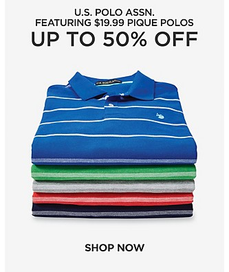 US Polo Assn Up to 50% off. Featuring $19.99  pique polos. Shop Now