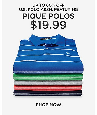 US Polo Assn Up to 60% off. Featuring $19.99  pique polos