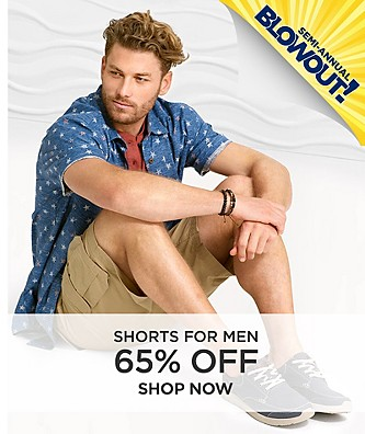 Semi-Annual Blowout Sale 65% off Shorts.  Shop Now