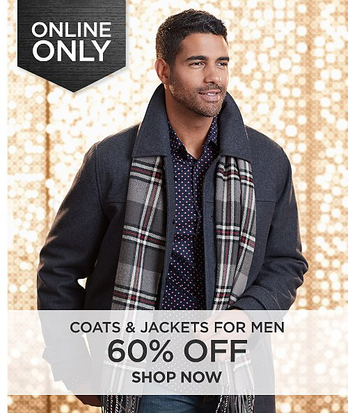 60% off coats & jackets for Men Online Only. Shop Now