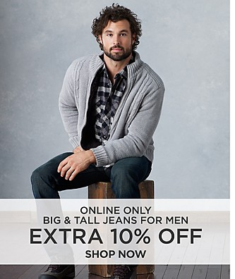 Extra 10% off Big & Tall Jeans for Men. Online Only! Shop Now.