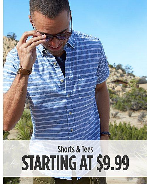 Shorts & Tees Starting at $9.99