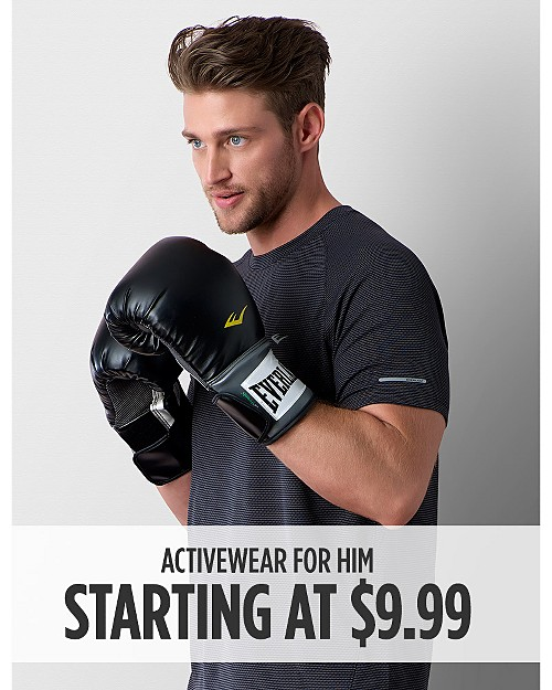 Activewear for Him Starting at $9.99. Shop Now