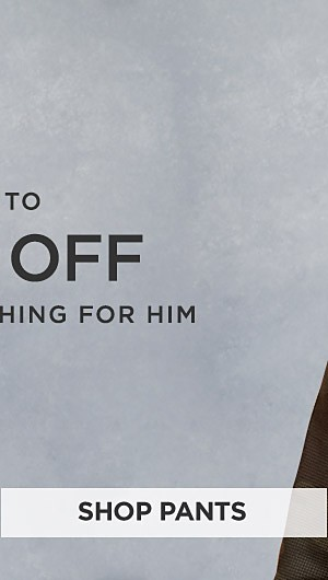 Up to 70% off Winter Clothing for Him. Shop Pants