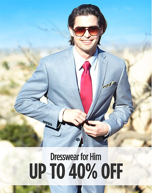 Up to 40% Off Dresswear for Him. Shop Now