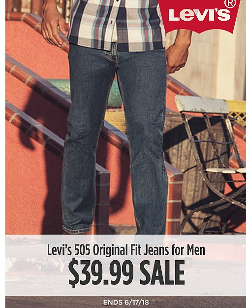 Levi's 505 original fit jeans for men on sale $39.99. Regular price $59.50. Valid through 6/17