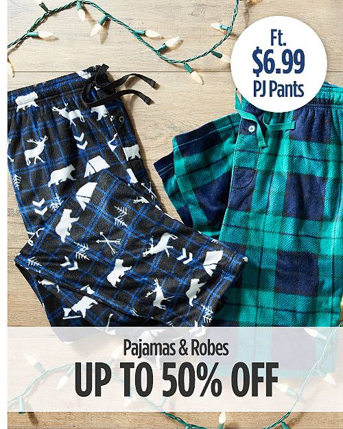 Up to 50% off Pajamas & Robes Ft. $6.99 Pajama Pants