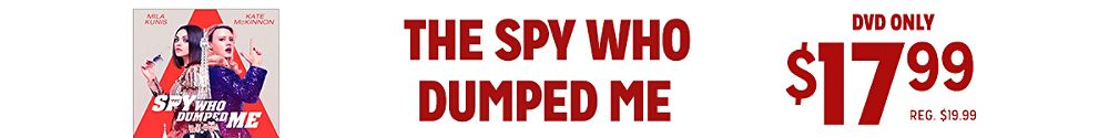 The Spy who Dumped me DVD sale $17.99, reg. $19.99