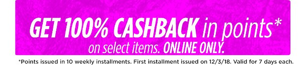 Get 100% CASHBACK in points on select items