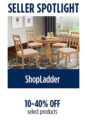 10-40% off select products from ShopLadder