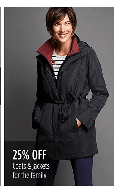25% off coats & jackets for the family