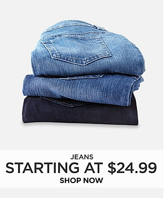 Jeans starting at $24.99