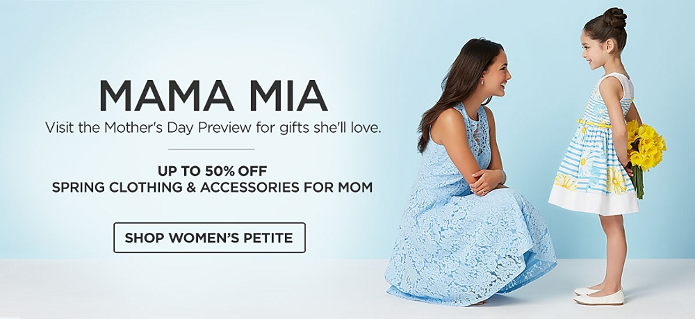 Mother's Day Preview. Up to 50% off clothing & accessories. Shop Now.