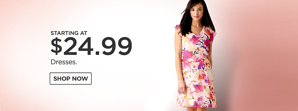 Starting at $24.99 Dresses. Shop Now.