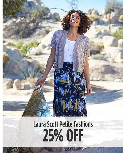 25% Off Laura Scott Petite Fashions