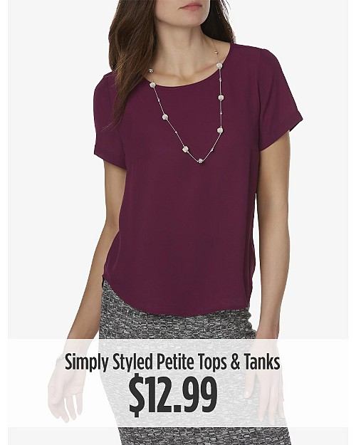 $12.99 Simply Styled Petite Tops & Tanks
