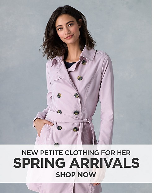 New Spring Arrivals for her. Shop now