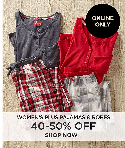 Online Only! 40%-50% off women's plus pajamas and robes. Shop now