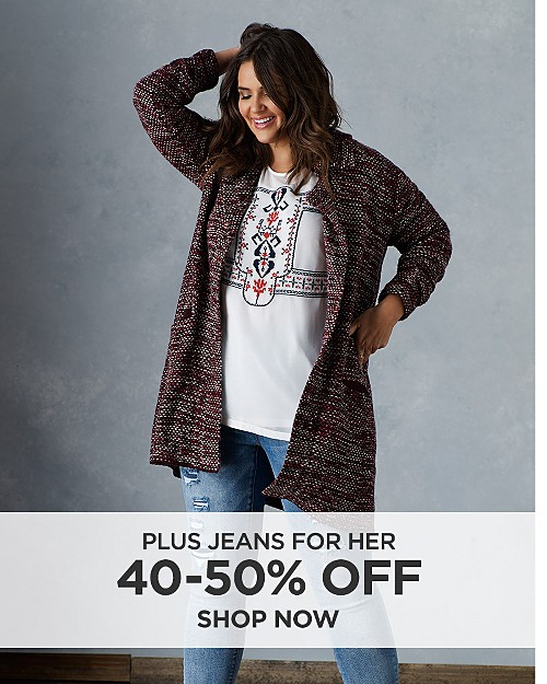 40-50% off Plus Denim for Her. Shop now
