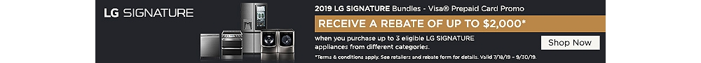 Get up to $2000 rebate when you purchase eligible LG Signature appliances
