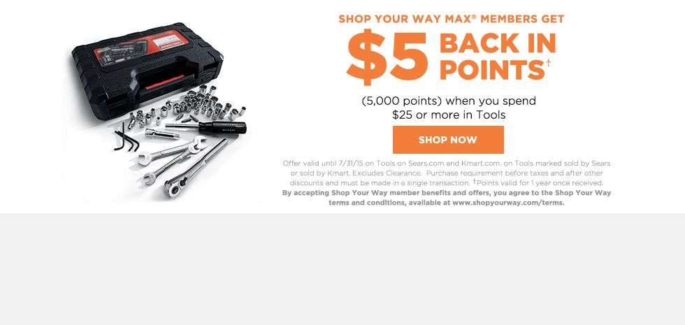$5 BACK IN POINTS | When you spend $25 or more in Tools