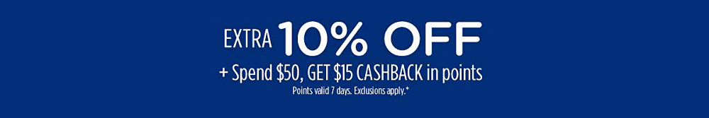 Extra 10% off + Spend $15, get $15 CASHBACK in points