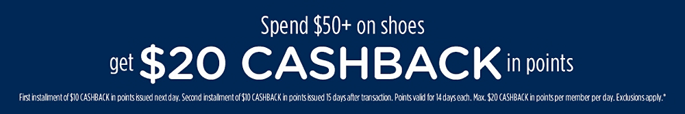 Spend $50+ on shoes, get $20 CASHBACK in points