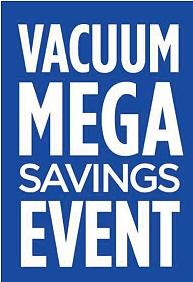 Vacuum Mega Savings Event