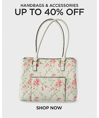 Up to 40% off Handbags & Accessories