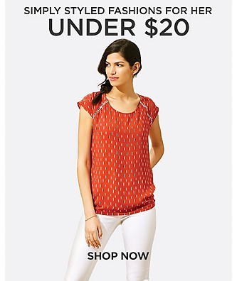 Simply Styled Fashions for her under $20