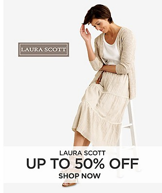 Up to 50% off Laura Scott. Shop Now.