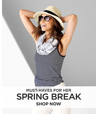 Spring Break Must Haves  for Her